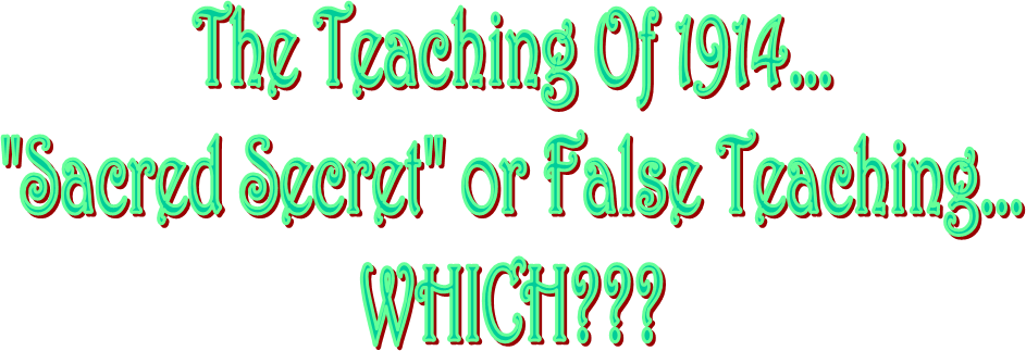 The Teaching Of 1914...
